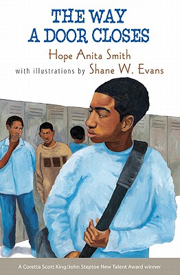 The Way a Door Closes By Smith, Hope Anita/ Evans, Shane W. (ILT)