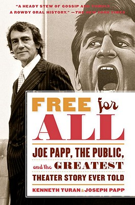 Free for All By Turan, Kenneth/ Papp, Joseph/ Papp, Gail Merrifield (CON)